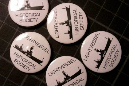 The Secret history of Light Vessel 21. 2011. Light Vessel Historical Society badges