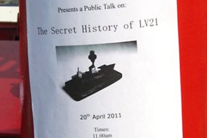 The Secret history of Light Vessel 21. 2011. 'The Secret History of LV21' poster onboard the Ligthship